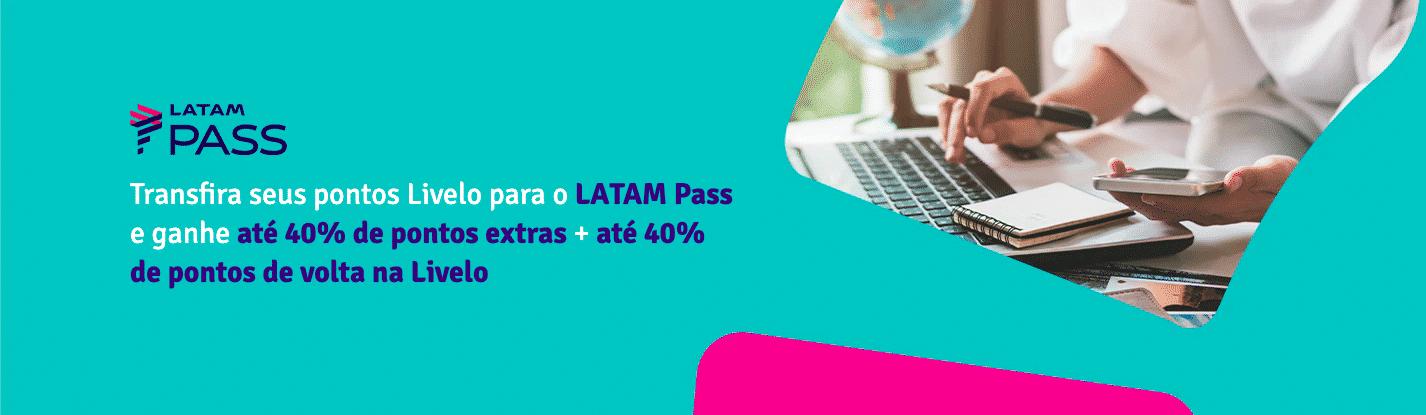 Livelo e LATAM Pass com até 80% de bônus