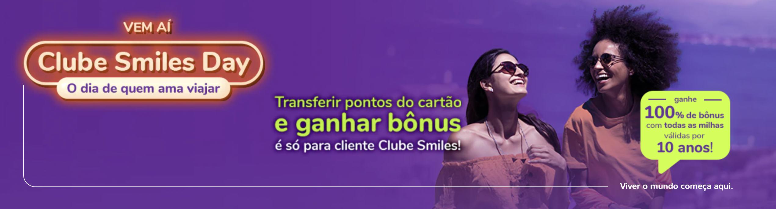 Transferências para Smiles com até 100% de bônus